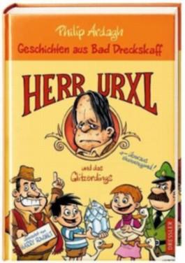 Geschichten aus Bad Dreckskaff – Herr Urxl und das Glitzerdings