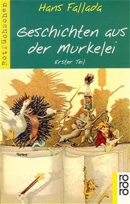 Geschichten aus der Murkelei. Tl.1