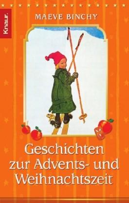 Geschichten zur Advents- und Weihnachtszeit