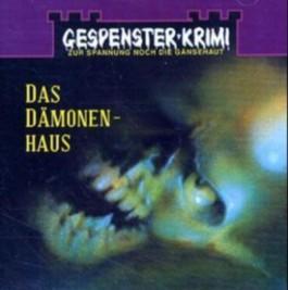 Gespensterkrimi 04. Das Dämonenhaus