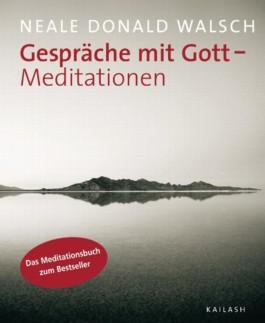Gespräche mit Gott - Meditationen