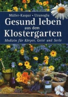 Gesund leben aus dem Klostergarten