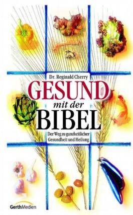 Gesund mit der Bibel