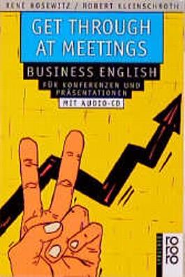 Get Through at Meetings, m. CD-Audio