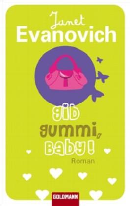 Gib Gummi, Baby!