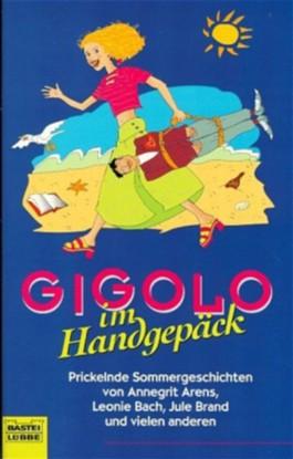 Gigolo im Handgepäck