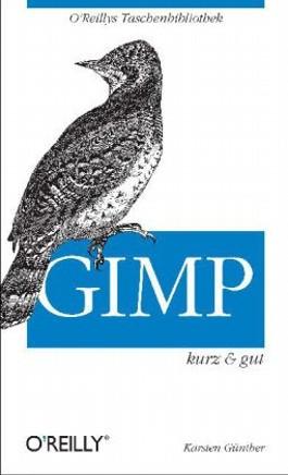 GIMP - kurz & gut