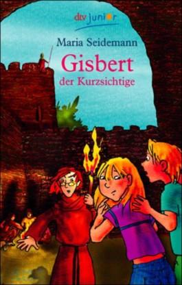 Gisbert der Kurzsichtige