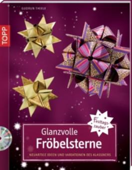 Glanzvolle Fröbelsterne, m. DVD