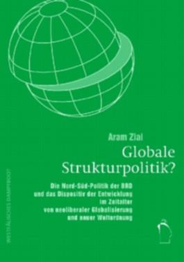 Globale Strukturpolitik?