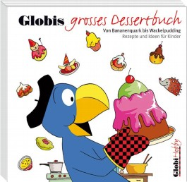 Globis grosses Dessertbuch