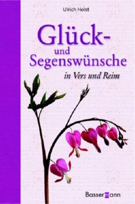 Glück- und Segenswünsche in Vers und Reim, m. CD-ROM