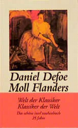 Glück und Unglück der berühmten Moll Flanders
