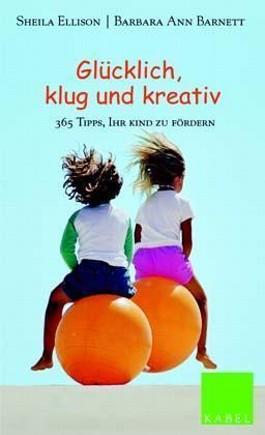 Glücklich, klug und kreativ