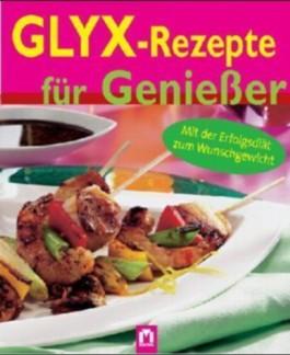 GLYX-Rezepte für Genießer