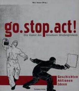 go. stop. act!