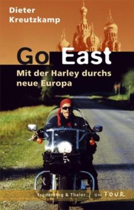 Go East - Mit der Harley durchs neue Europa