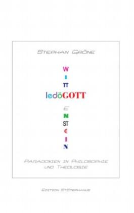 Gödel, Wittgenstein, Gott