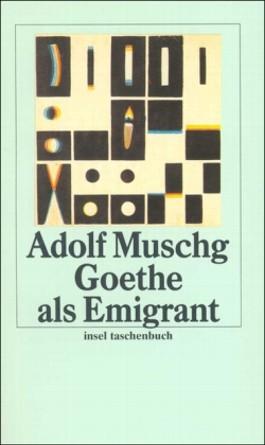 Goethe als Emigrant