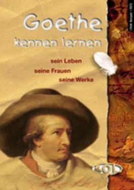 Goethe kennen lernen