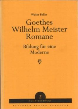 "Goethes ""Wilhelm Meister""-Romane"