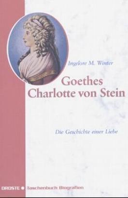 Goethes Charlotte von Stein