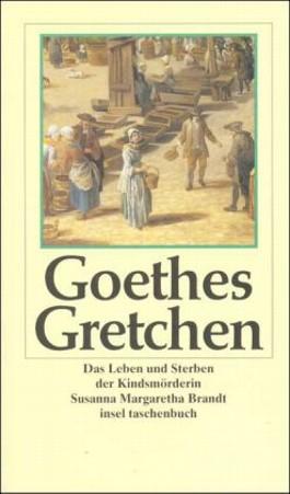 Goethes Gretchen
