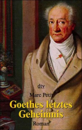 Goethes letztes Geheimnis
