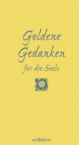 Goldene Gedanken für die Seele