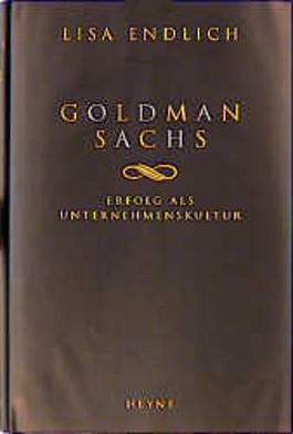 Goldman Sachs. Erfolg als Unternehmenskultur