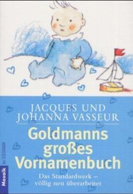Goldmanns großes Vornamenbuch