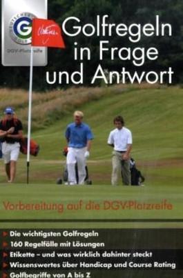 Golf Regeln in Frage und Antwort 2004-2007