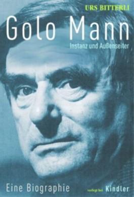 Golo Mann - Instanz und Außenseiter