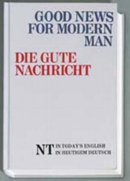 Good News for Modern Man - Die Gute Nachricht