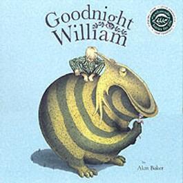 Goodnight William