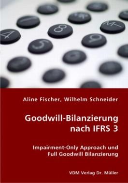Goodwill-Bilanzierung nach IFRS 3