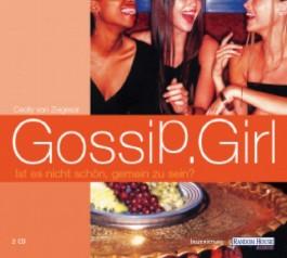 Gossip Girl, Ist es nicht schön, gemein zu sein?, Bd.1
