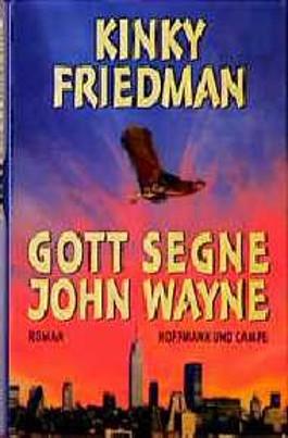 Gott segne John Wayne