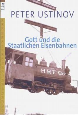 Gott und die staatliche Eisenbahnen