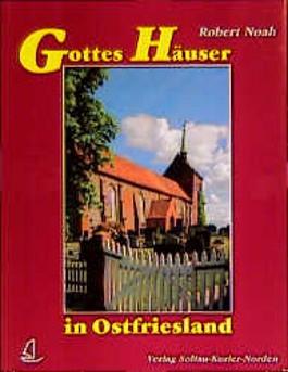 Gottes Häuser in Ostfriesland