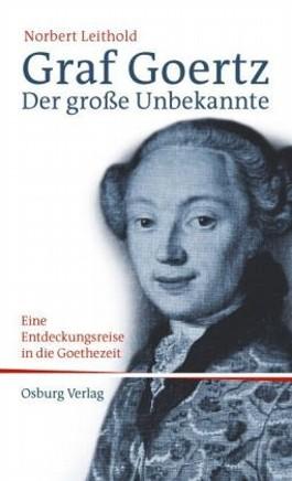 Graf Goertz. Der große Unbekannte