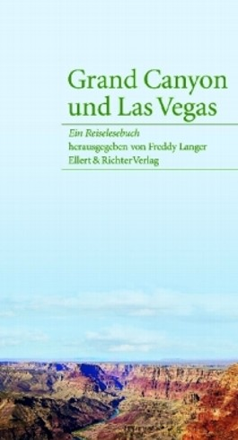 Grand Canyon und Las Vegas