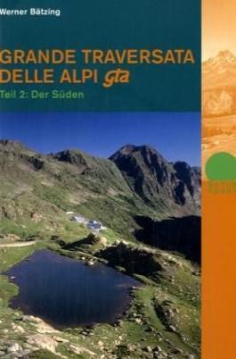 Grande Traversata delle Alpi gta. Teil 2