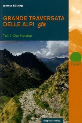 Grande Traversata delli Alpi gta. Teil 1