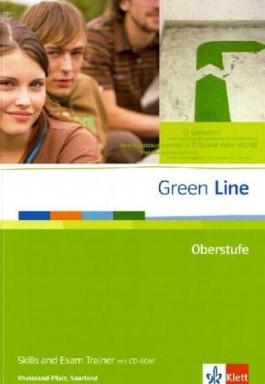Green Line Oberstufe / Skills and Exam Trainer mit CD-ROM. Ausgabe für Rheinland-Pfalz, Saarland
