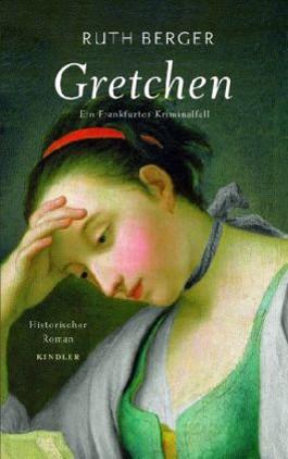 Gretchen, Ein Frankfurter Kriminalfall