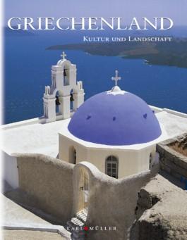 Griechenland, Kultur und Landschaft