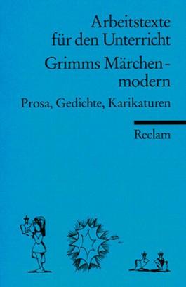 Grimms Märchen - modern.