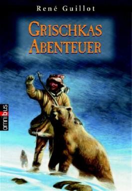 Grischkas Abenteuer