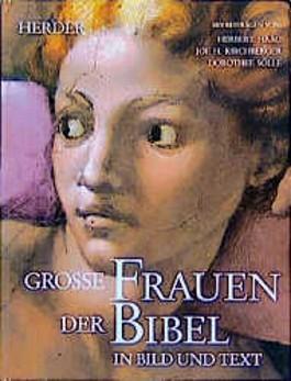 Große Frauen der Bibel in Bild und Text